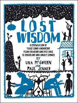 Book Review: Lost Wisdom by Una McGovern and Paul Jenner