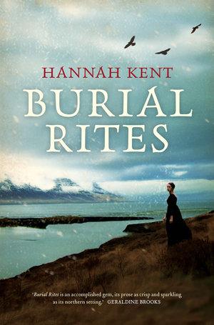 Book Review: Burial Rites by Hannah Kent