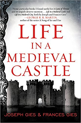 Book Review: Life in a Medieval Castle