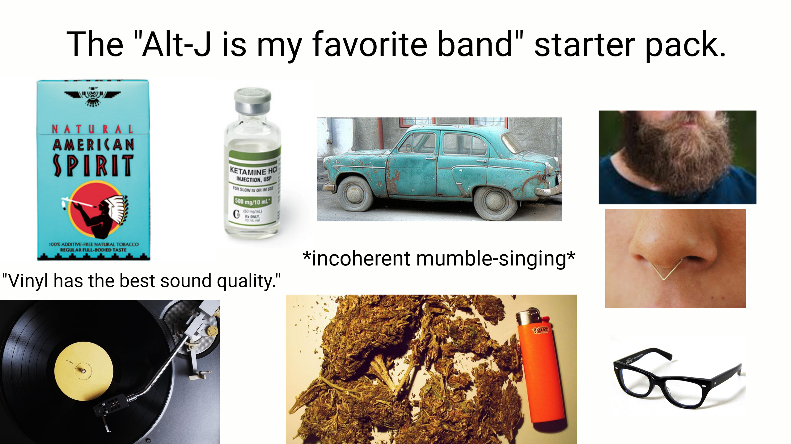 The Alt-J is my favourite band starter pack